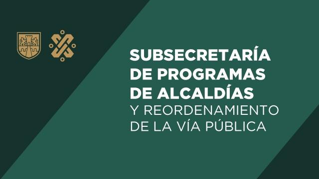 Programas de Alcaldías y Reordenamiento de la Vía Pública